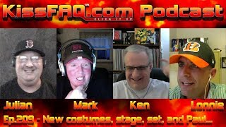 KissFAQ Podcast Ep.209 - New costumes, stage, set, and Paul...
