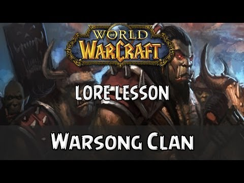 World of Warcraft lore lesson: Warsong Clan