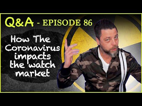 Q&A 86 L Coronavirus' Economic Impact On The Luxury Watch Market