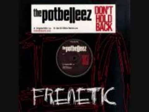 Potbellez - Dont hold back ( Out of Office Remix) mp3