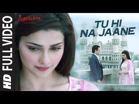 Tu Hi Na Jaane Lyrics from Bollywood movie Azhar (2016)