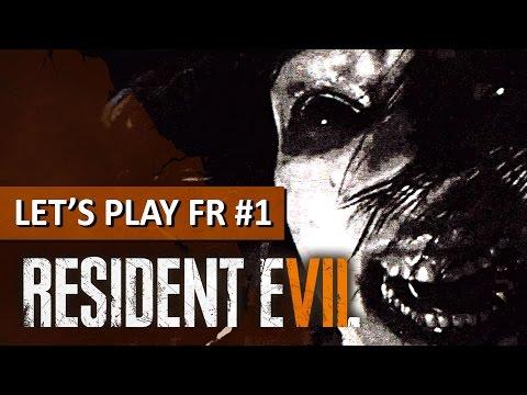 Resident Evil 7 – Let's play FR