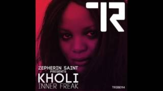 Kholi - Inner Freak (Zepherin Saint Tribe Dub)