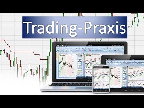 Trading Praxis (1. Woche)