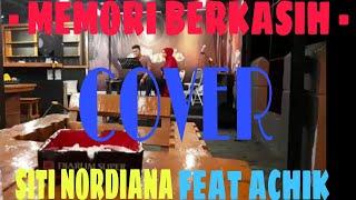 Download MEMORI BERKASIH ACHIK - SITI NORDIANA    -COVER-