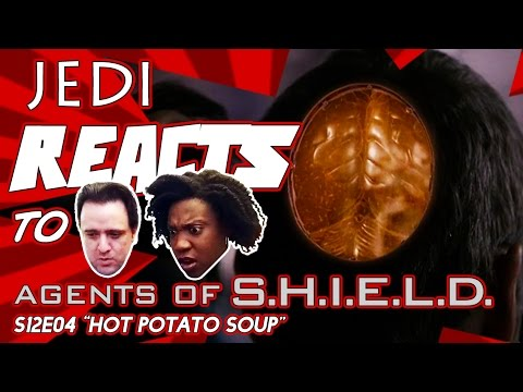 "JEDI REACTS!: Agents of S.H.I.E.L.D. S04E12 ""Hot Potato Soup"""