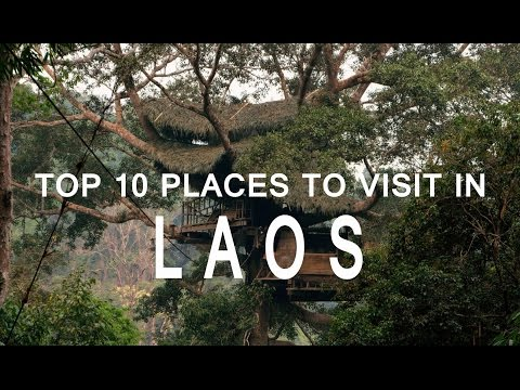 Top 10 places To Visit in Laos | Exploring Laos - The Best Places in Laos | Laos Travel Video