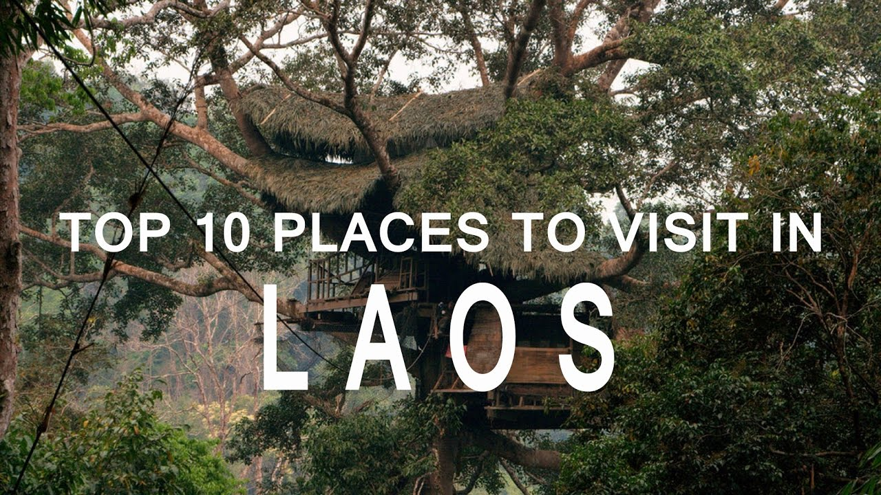 Top 10 places to visit in laos exploring laos the best for Top ten places to vacation