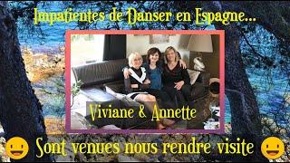 Danser en Espagne Viviane et Annette sont impatientes….