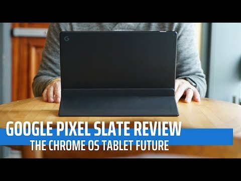 Google Pixel Slate Review: The Chrome OS Tablet Future
