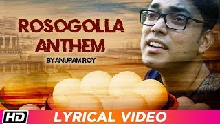 Rosogolla Anthem | ANUPAM ROY  | Arka |  Pavel | Bengali Film Song 2019