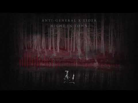 Download ANTI-GENERAL X YIDER - NIGHT IN TOWN [TAIGA TOWN EP 2/2]
