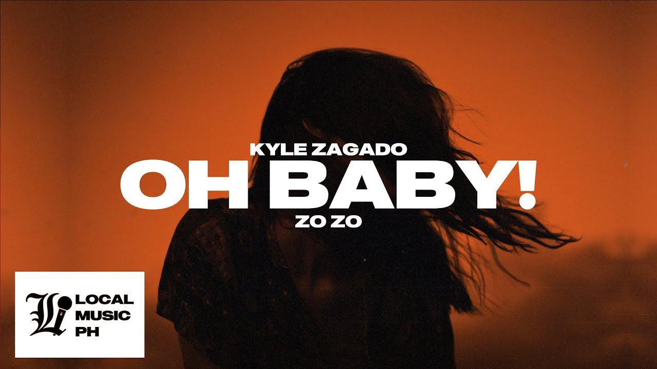 Kyle Zagado - Oh Baby!