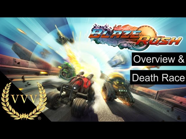 BlazeRush Overview and Death Race