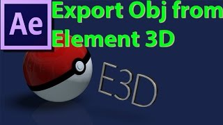 Export Obj Models in After Effect with Element 3D Quick Tutorial