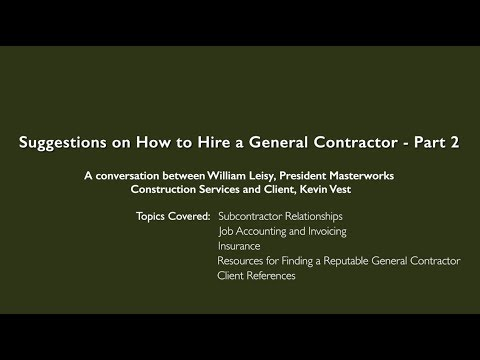 Suggestions on How to Hire a General Contractor - Part 2
