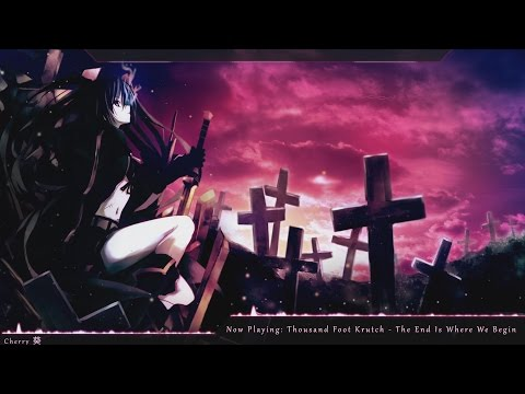 Nightcore - The End Is Where We Begin