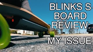 BLINK S BOARD REVIEW: MY ISSUE
