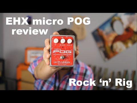 EHX Micro POG - Brzmienie organów na gitarze? Najlepszy efekt modulacyjny!