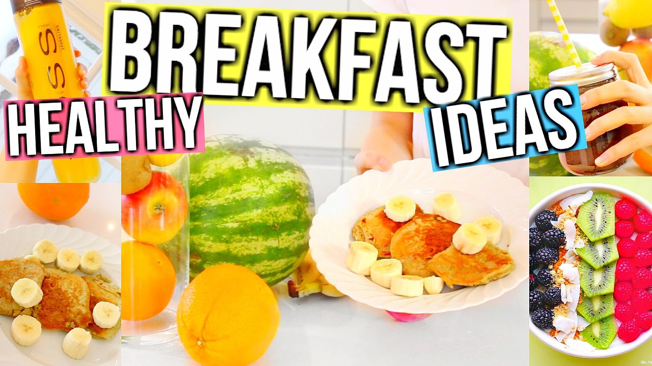 Healthy breakfast ideas fast easy delicious youtube forumfinder Choice Image