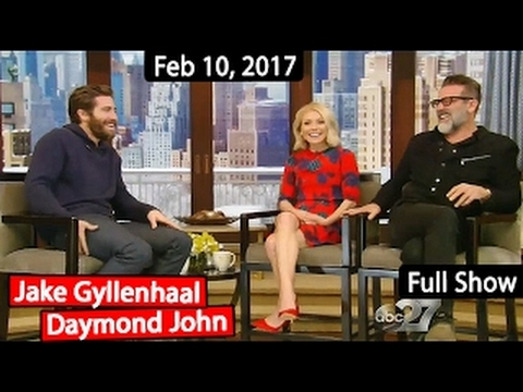 Live with Kelly (Feb 10, 2017) Jake Gyllenhaal, Daymond John & co-host Jeffrey Dean Morgan