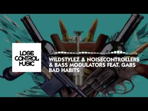 Wildstylez & Noisecontrollers & Bass Modulators ft. Gabs - Bad Habits (Official Video)