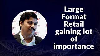 Large Format Retail gaining lot of