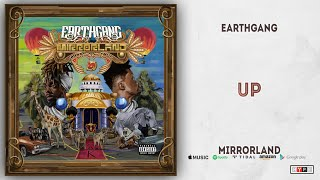 EARTHGANG - UP (Mirrorland)