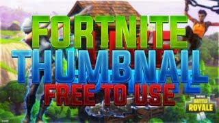 FORTNITE THUMBNAIL FOR LIVE FREE TO USE (PSD FILE)