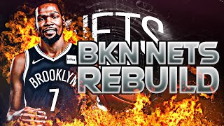 BLOWING UP THE NETS REBUILD! (NBA 2K20)