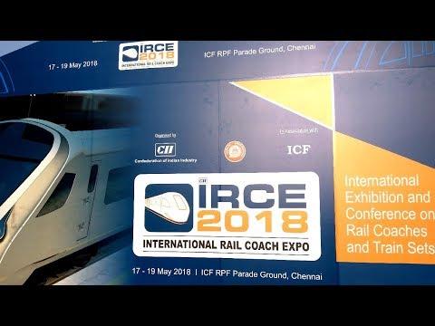 IRCE 2018 INTERNATIONAL RAIL COACH EXPO CHENNAI INDIA