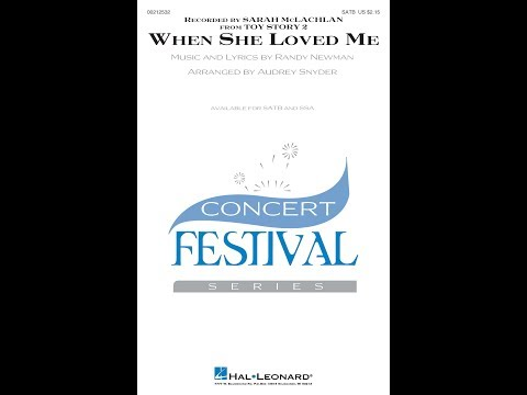 When She Loved Me (SATB) - Arranged by Audrey Snyder