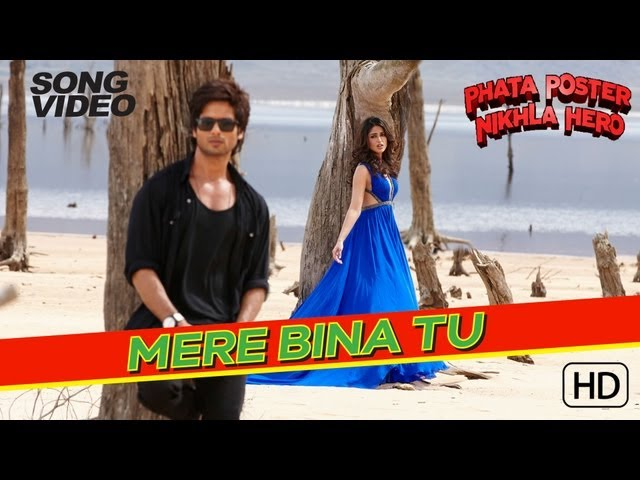 Mere Bina Tu - Phata Poster Nikla Hero Official Video - Rahat Fateh Ali Khan - Shahid & Ileana Travel Video