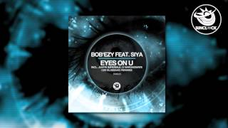 Bob'Ezy feat. Siya - Eyes On U (Justin Imperiale Remix) - SNK023