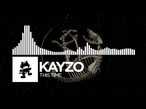 Kayzo - This Time [Monstercat Release]