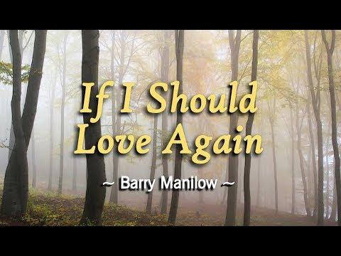 If I Should Love Again - Barry Manilow (KARAOKE)