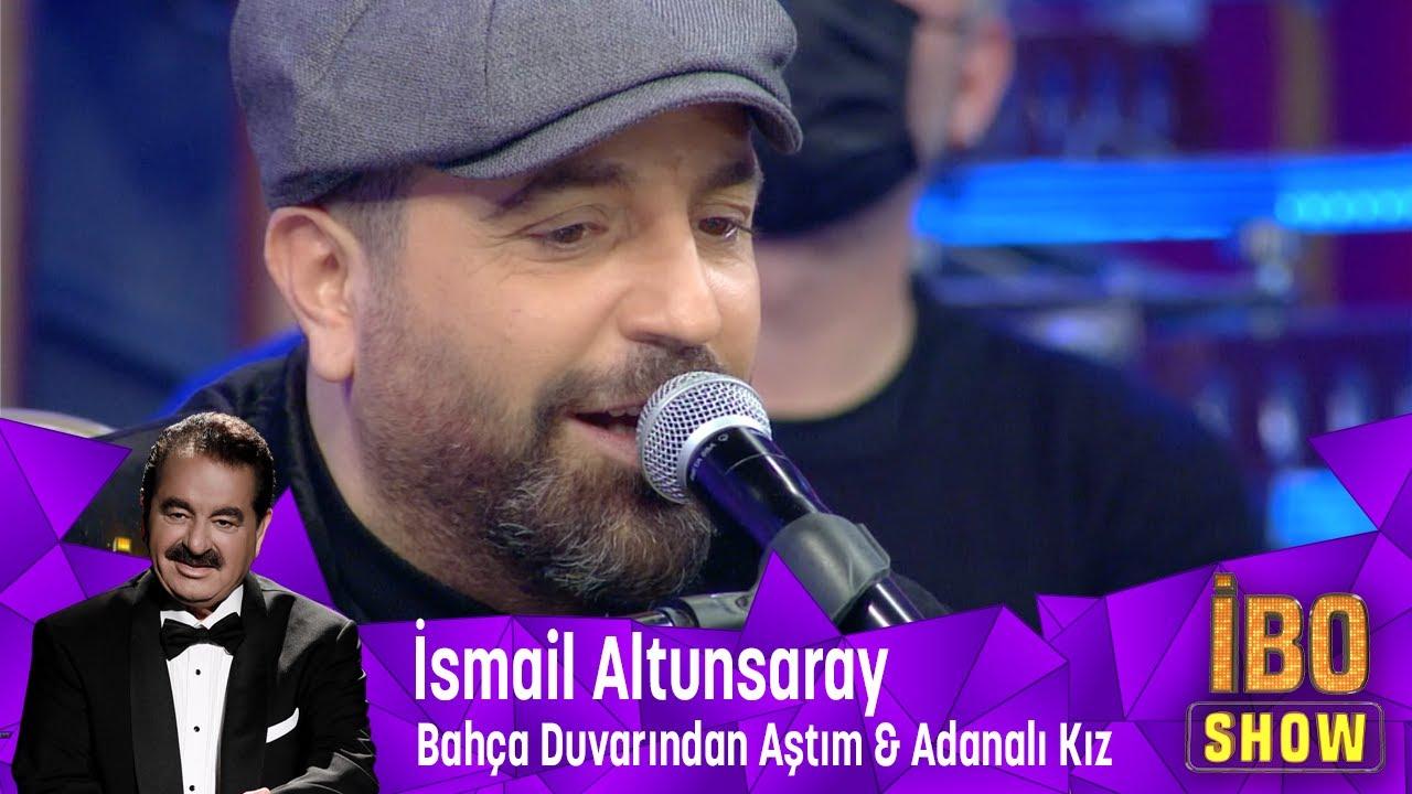 İsmail Altunsaray - Bahça Duvarından Aştım & Adanalı Kız