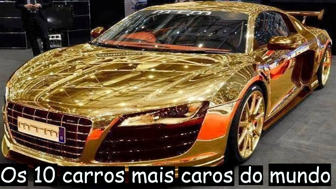 Os 10 Carros Mais Caros Do Mundo Top10 Youtube