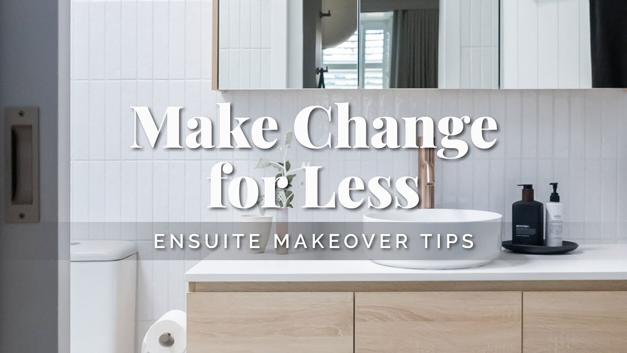 How to Renovate & Style Your Ensuite on a Budget! 💡 Bathroom Makeover Tips to Make Change for Less