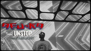 Afu-Ra - Unstop ft. Starrlight (Official Video)