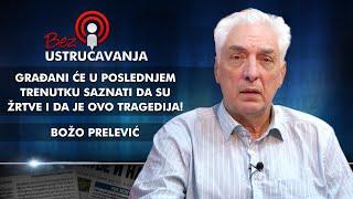 Božo Prelević - Građani će u poslednjem trenutku saznati da su žrtve i da je ovo tragedija!