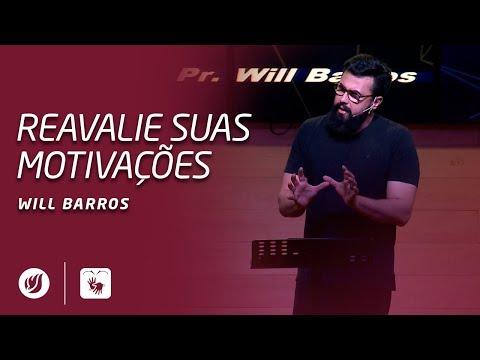 REAVALIE SUAS MOTIVAÇÕES   Will Barros