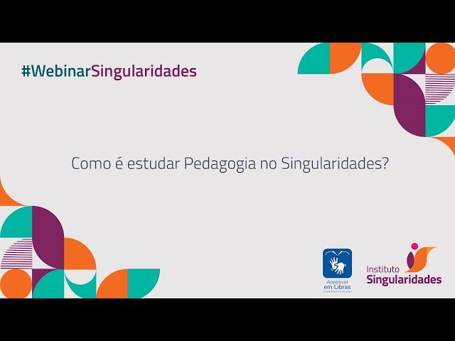 Como é estudar Pedagogia no Singularidades?