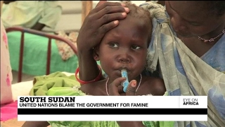 South Sudan   United Nations blame the government for famine