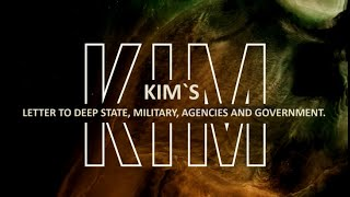Kim`s Letter to Deep State, Military, Agencies and Governments