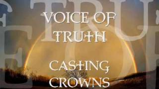 Voice of Truth by Casting Crowns - w/lyrics