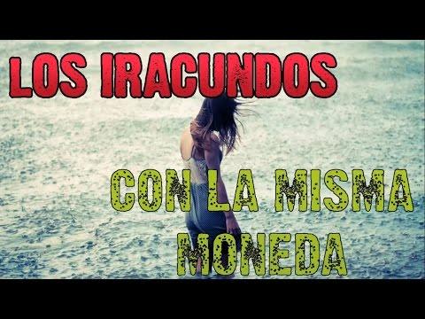 Los Iracundos~Con La Misma Moneda