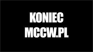 Mccw.pl #4 To już koniec?