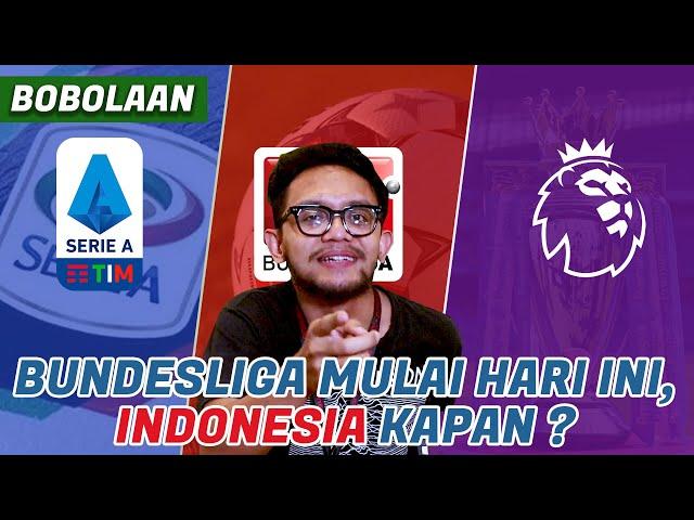 3 Liga Ini Mulai Bertanding Lagi, Indonesia Kapan ? | Bobolaan Eps. 5