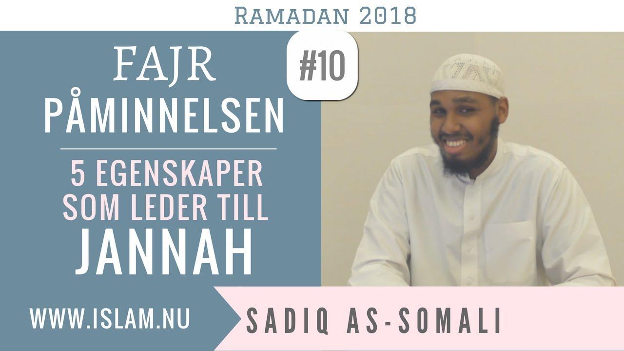 Fajr Påminnelse #10 | 5 egenskaper som leder till Jannah | Sadiq as-Somali